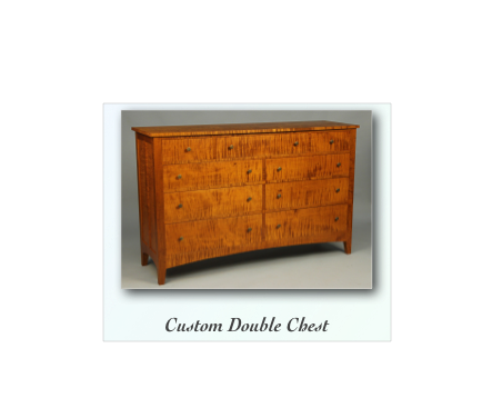 Custom Double Chest of Drawers made of solid tiger maple, cherry, mahogany, walnut and birdseye maple