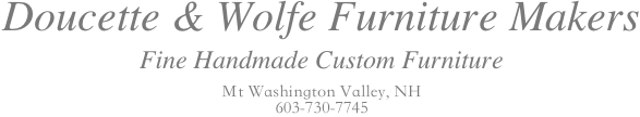 Doucette and Wolfe Fine Handmade Furniture Makers